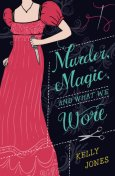 Murder Magic and What We Wore