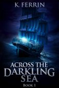 across the darkling sea